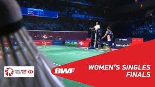 【Video】TAI Tzu Ying VS Akane YAMAGUCHI, chung kết YONEX French Open 2018