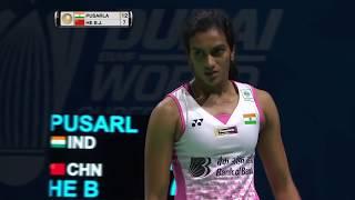 【Video】PUSARLA V. Sindhu VS HE Bingjiao, khác Vòng chung kết World Superseries ở Dubai World 2017